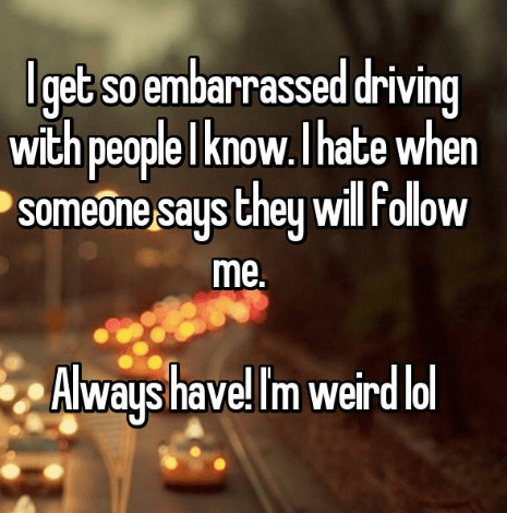 confession post about getting nervous driving with people they know