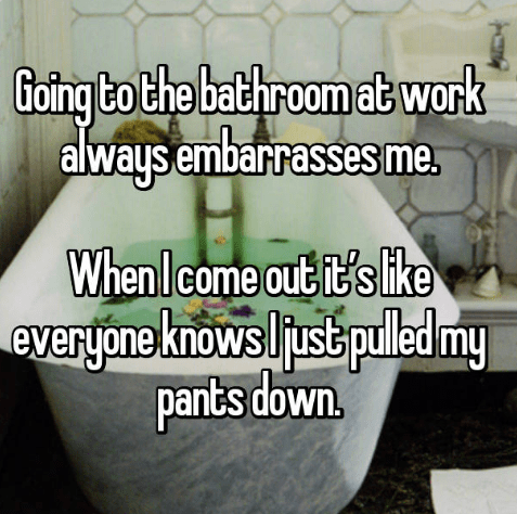 confession post about not being able to go to the bathroom at work