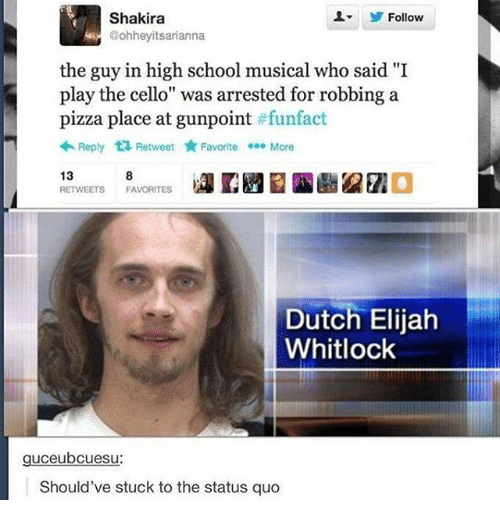 "Tweet that reads, ""The guy in High School Musical who said, 'I play the cello' was arrested for robbing a pizza place at gunpoint"" above a Tumblr comment that reads, ""Should've stuck to the status quo"""