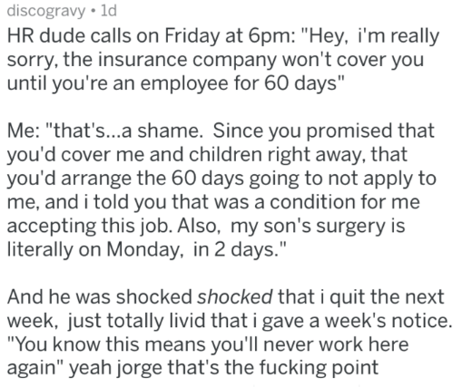post about HR not giving a man his insurance in time, so he quits