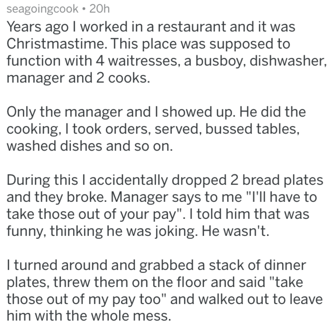 post about an employee who quit after working overtime and being told he'd have to pay for plates broken by mistake
