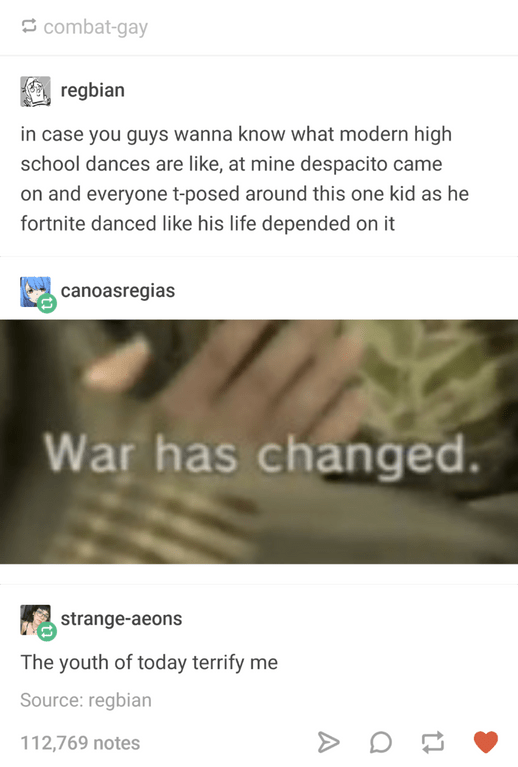 Tumblr post about modern high school dances involving Despacito, T posing and Fortnite dances