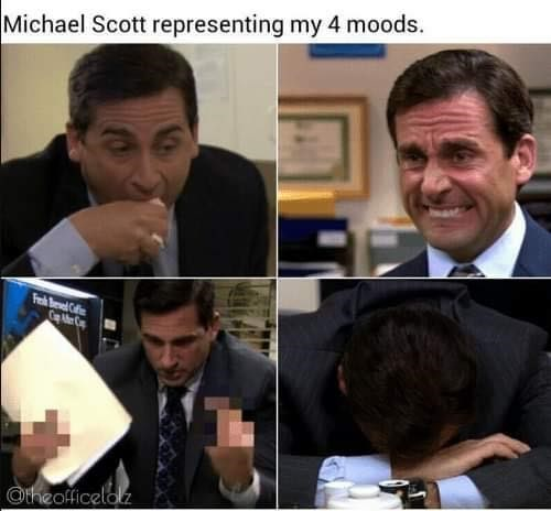 different pics of Michael from The Office as different moods