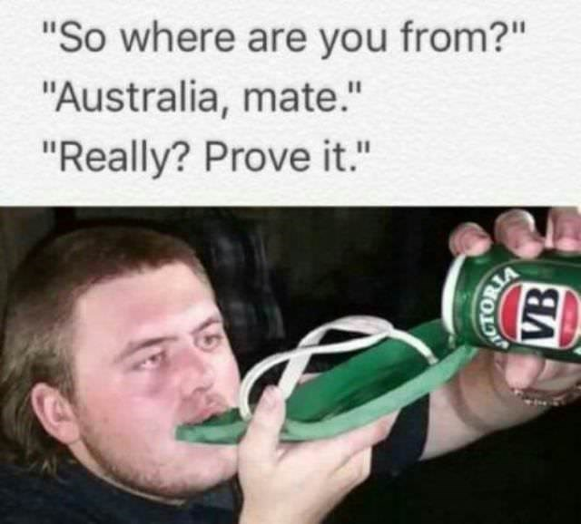"australia - Two-liter bottle - ""So where are you from?"" ""Australia, mate."" ""Really? Prove it."" (B"