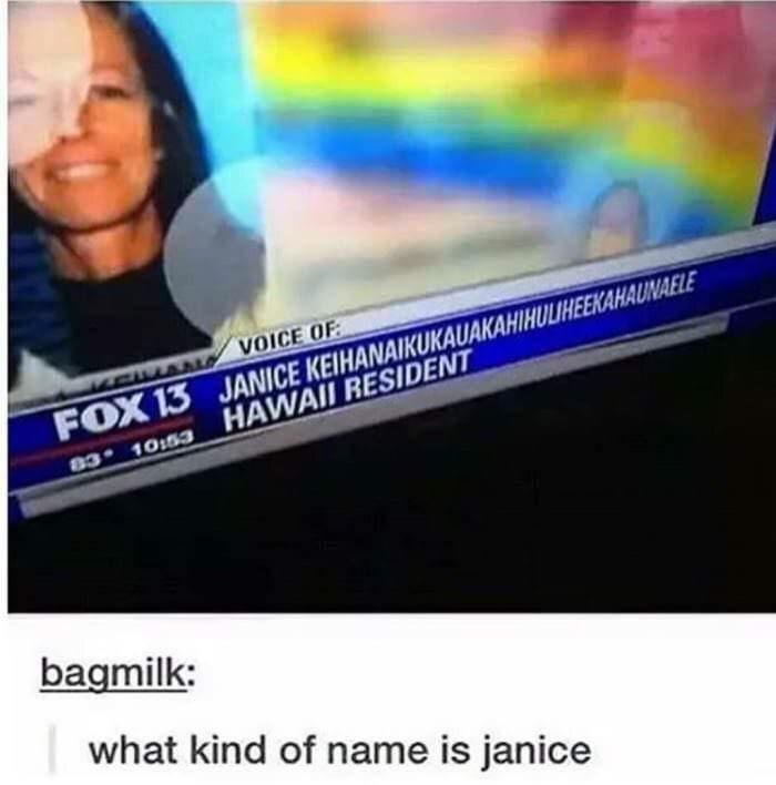 meme image of a woman on tv with a long name but post focuses on her first name Janice