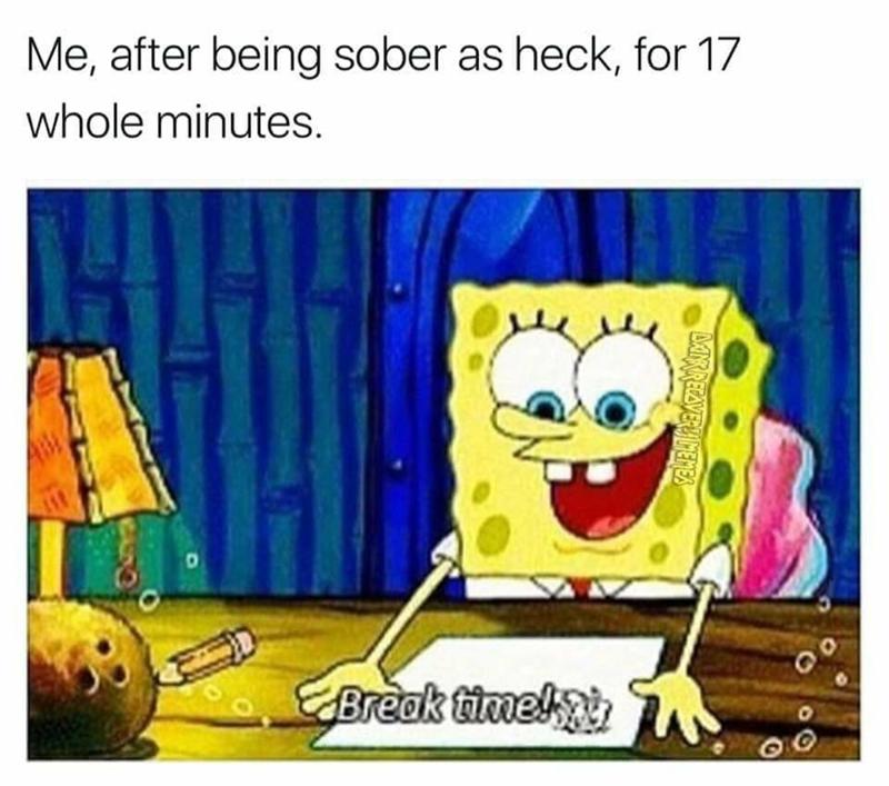 spongebob meme about being sober for a short time