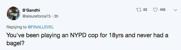 Tweets pointing out that he has been NYPD cop for 18 years in that show, how could he never eaten a bagel