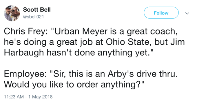 Urban Meyer is a great coach buy SIR THIS IS AN ARBY's
