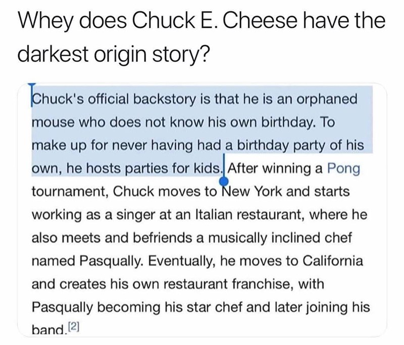 text post about Chuck E Cheese being an orphan and having dark origin story