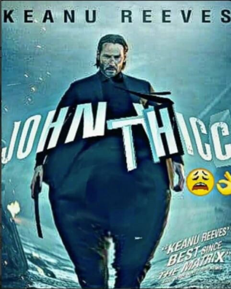 John Wick movie poster photoshopped to make Keanu Reeves appear very thicc