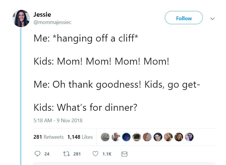 Tweet about children finding mom hanging from cliff and asking what's for dinner