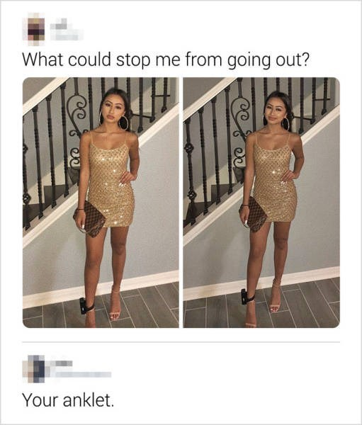 Clothing - What could stop me from going out? Your anklet