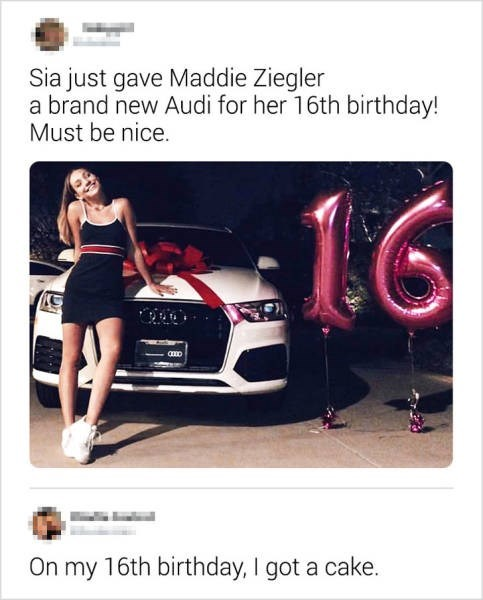 Vehicle door - Sia just gave Maddie Ziegler a brand new Audi for her 16th birthday! Must be nice. 16 aD On my 16th birthday, I got a cake.