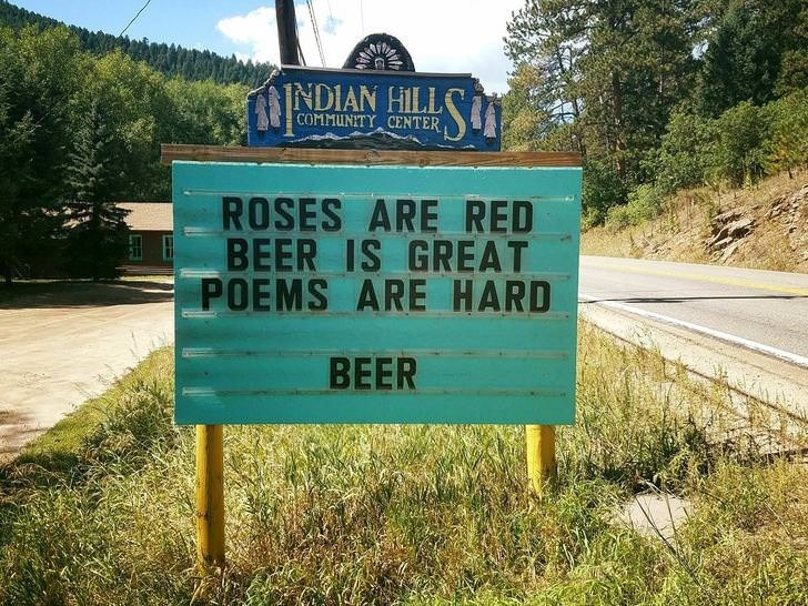 Indian Hills sign ROSES ARE RED BEER IS GREAT POEMS ARE HARD BEER