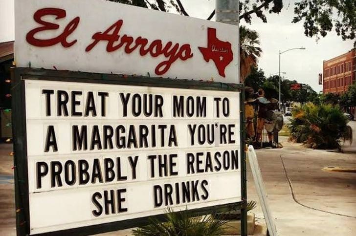 Font - El Avroya TREAT YOUR MOM TO A MARGARITA YOU'RE PROBABLY THE REASON SHE DRINKS