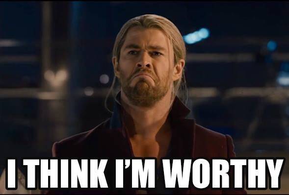 meme about Thor thinking he's worthy