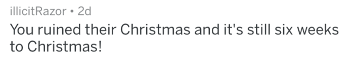 Reddit comment saying person ruined stranger's kids Christmas months before Christmas