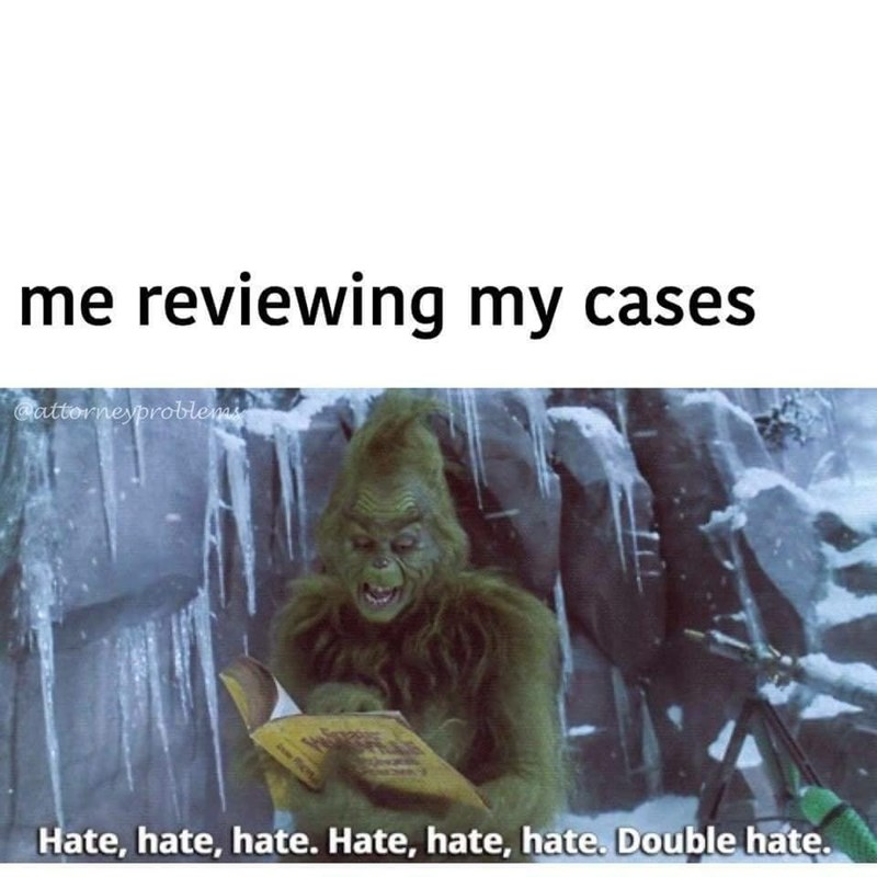 Text - me reviewing my cases Cattorneyproblemms Hate, hate, hate. Hate, hate, hate. Double hate.