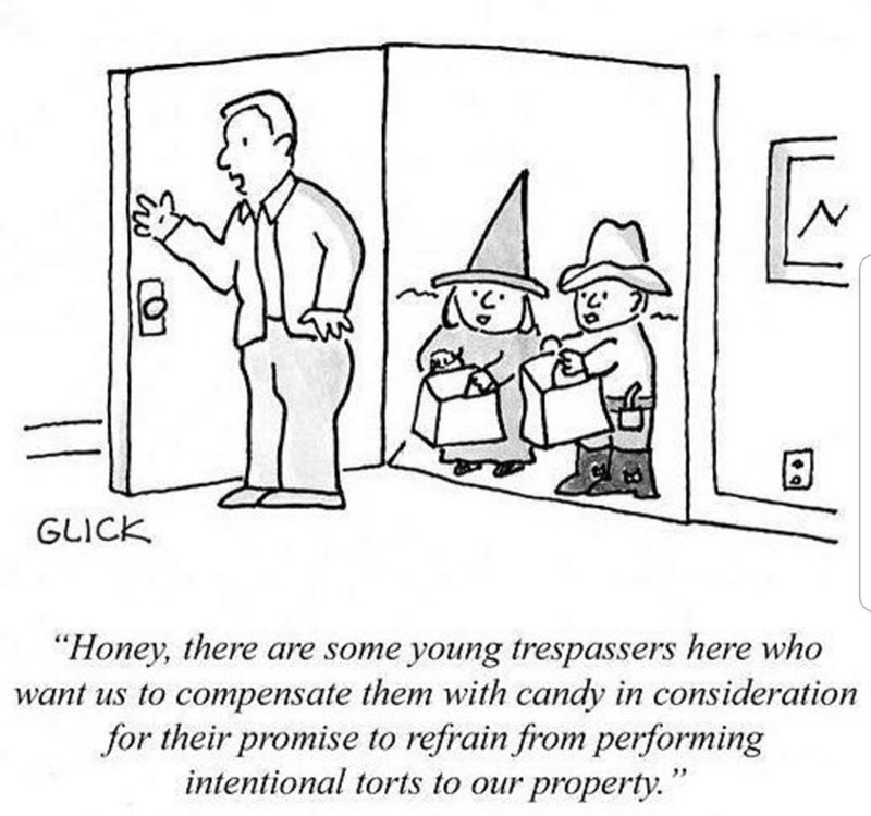 "Cartoon - GLICK ""Honey, there are some young trespassers here who want us to compensate them with candy in consideration for their promise to refrain from performing intentional torts to our property."""