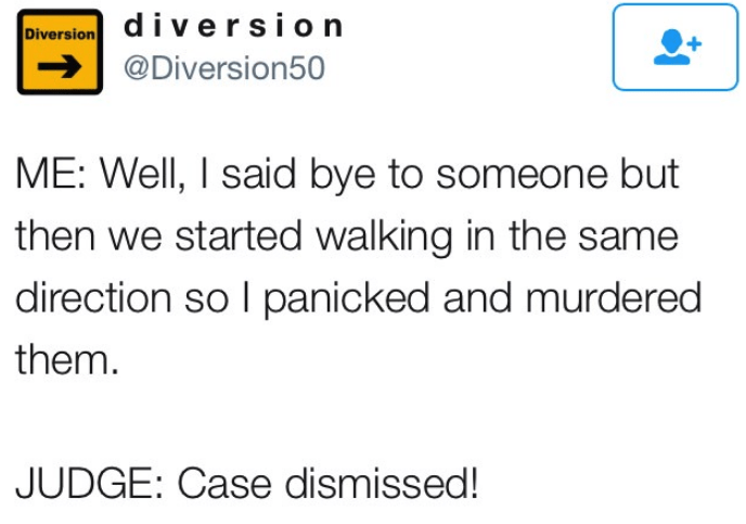 tweet post about murdering someone because they were walking in the same direction as you by:@Diversion50