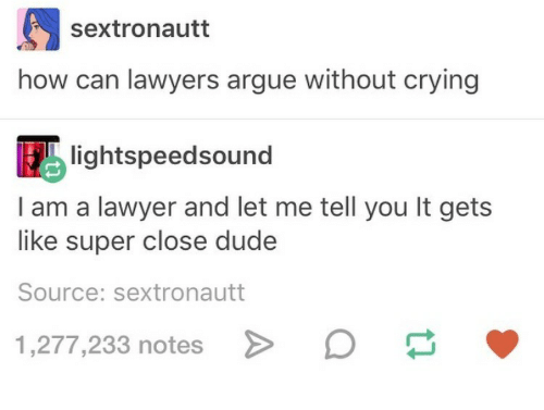 post about how can lawyers argue without crying
