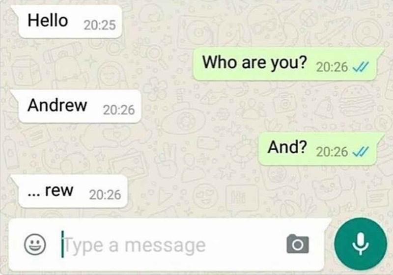 "WhatsApp chat making fun of the name Andrew being made up ""And"" and ""Rew"""
