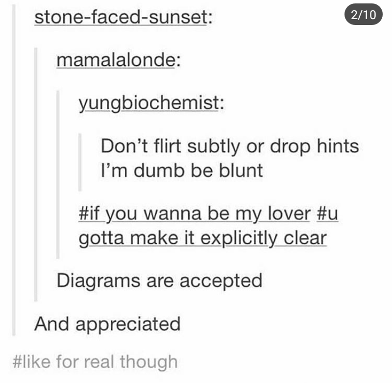 Tumblr thread about not understanding subtlety and asking people to be upfront with you