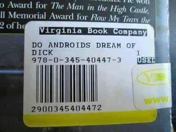 meme of a books barcode that says if androids dream of dick