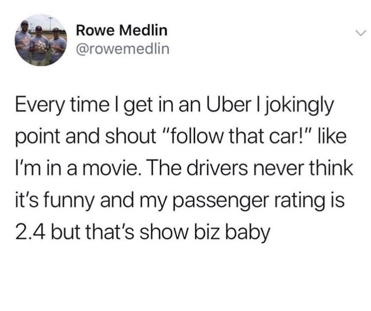 "tweet post about telling uber drivers to ""follow that car"""
