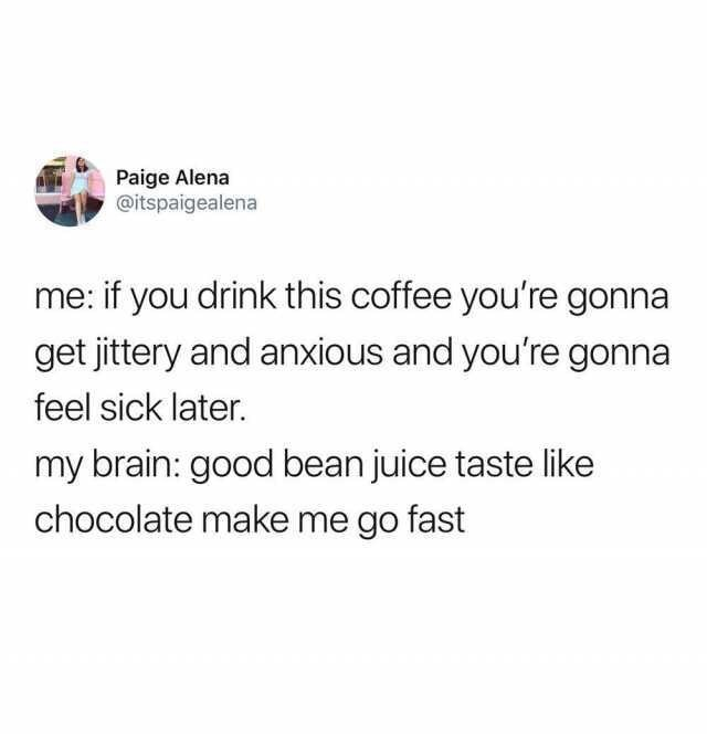 meme tweet about regretting drinking coffee