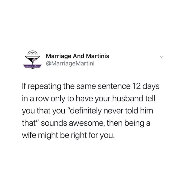 post about repeating sentences to your husband and him not remembering it