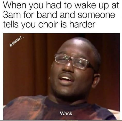 Hannibal Buress meme about people claiming choir is harder than band