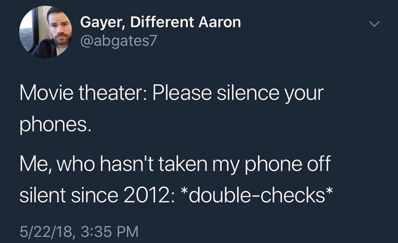 tweet post about making sure to silence your phone even though its always off