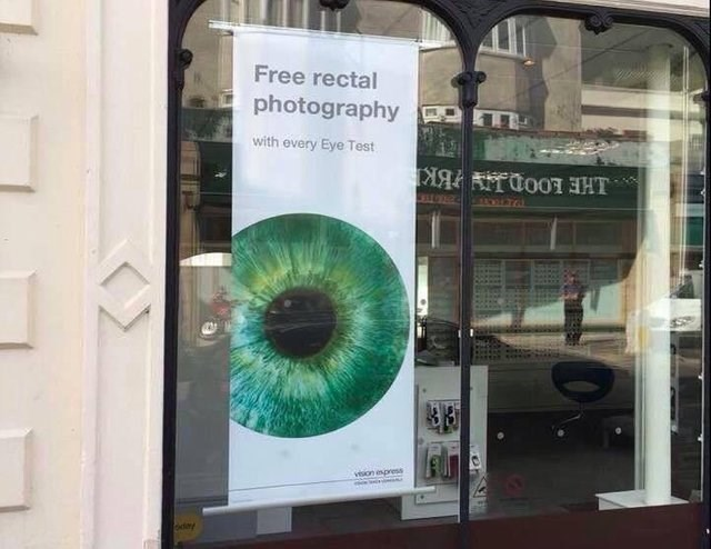 "meme about getting a ""free rectal photography"" when you get an eye test"