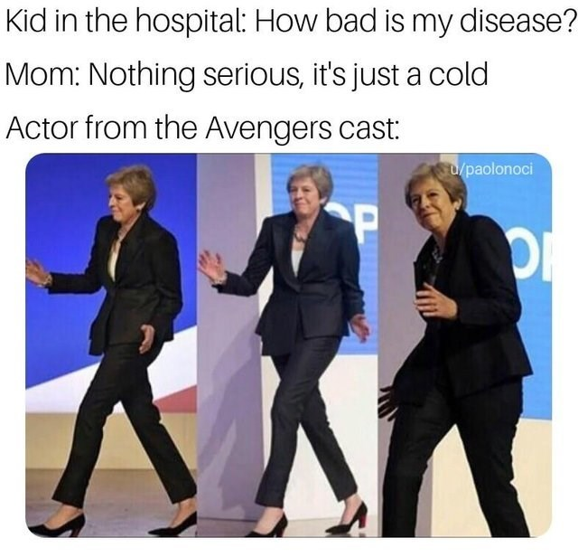 dank meme about actors from the avengers visiting a sick kid with Theresa May