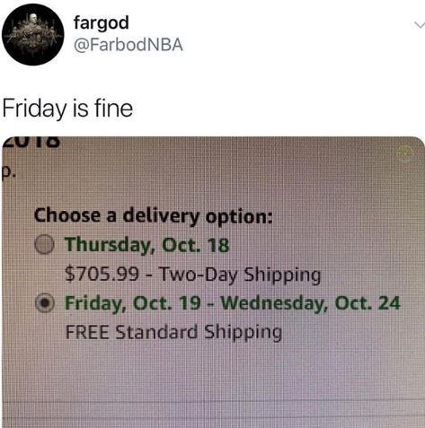 Tweet about settling for free delivery on Friday rather than hilariously expensive delivery the previous day