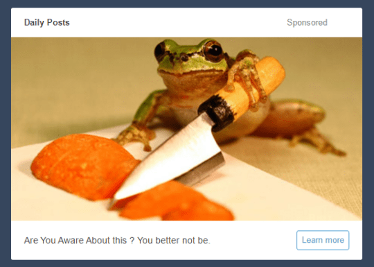"Ad text that reads, ""Are you aware about this? You better not be"" below a pic of a frog cutting an orange substance"