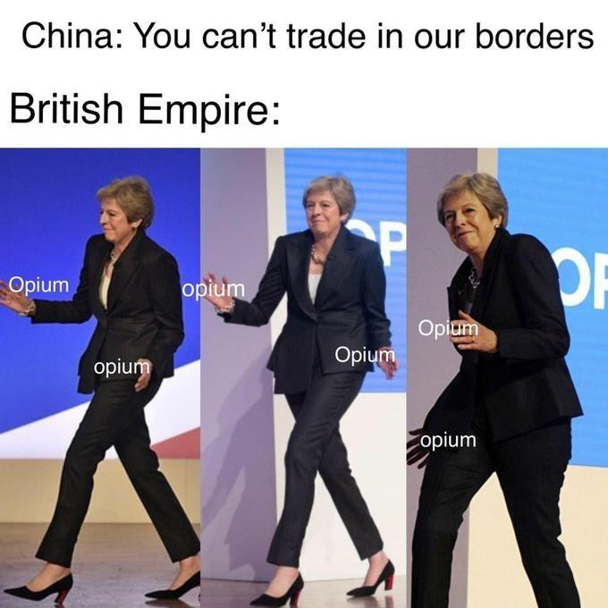 dancing Theresa May meme about British Empire sedating China with opium