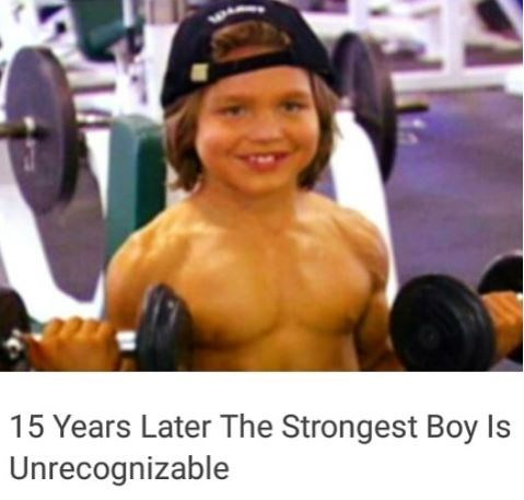 tumblr ad about the strongest boy being unrecognizable 15 years later but its a pic of him when he was a kid