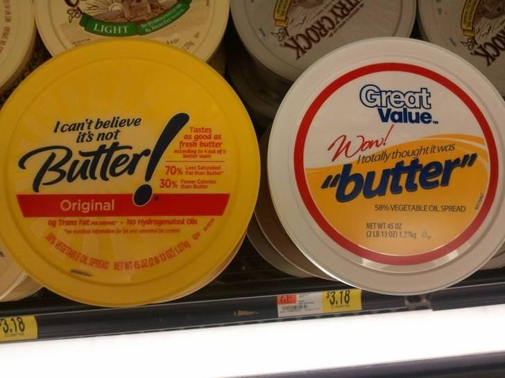 "meme about off brand names ""i can't believe it's not butter"" to ""i totally thought it was butter"""