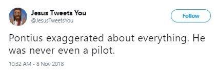 Tweet making pun of the name Pontius Pilate sounding like pilot