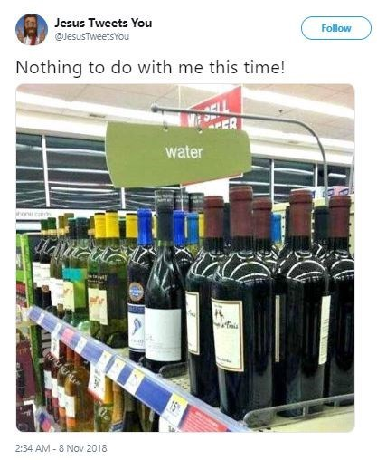 Tweet from Jesus saying picture of wine bottles under water sign is not his doing