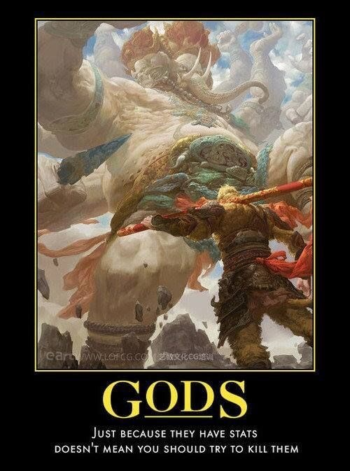 meme image about Gods having stats and that means you don't need to kill them always