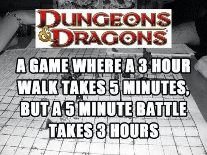 meme about Dungeons Dragons and how long it takes