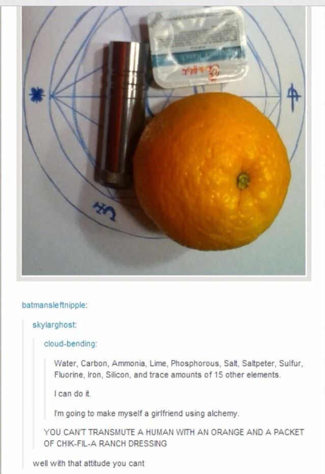 tumblr post about creating a girlfriend from an Orange and chik-fil-a ranch dressing