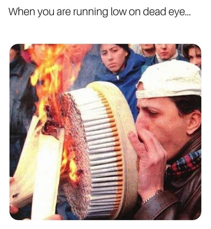 RDR2 meme about restoring dead eye core by smoking a lot