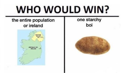 Text - WHO WOULD WIN? one starchy the entire population or ireland boi ELAND