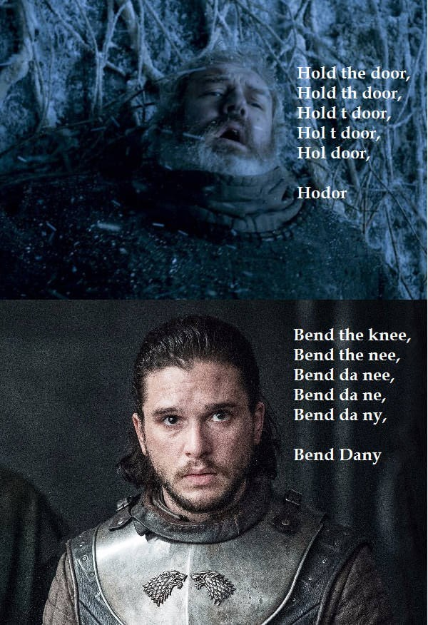 GoT meme using the way Hodor got his name through mashing up a sentence to give Jon Snow new name