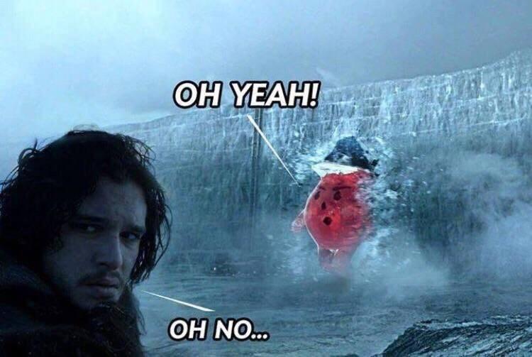 GoT meme about the Kool Aid Man breaking through the wall