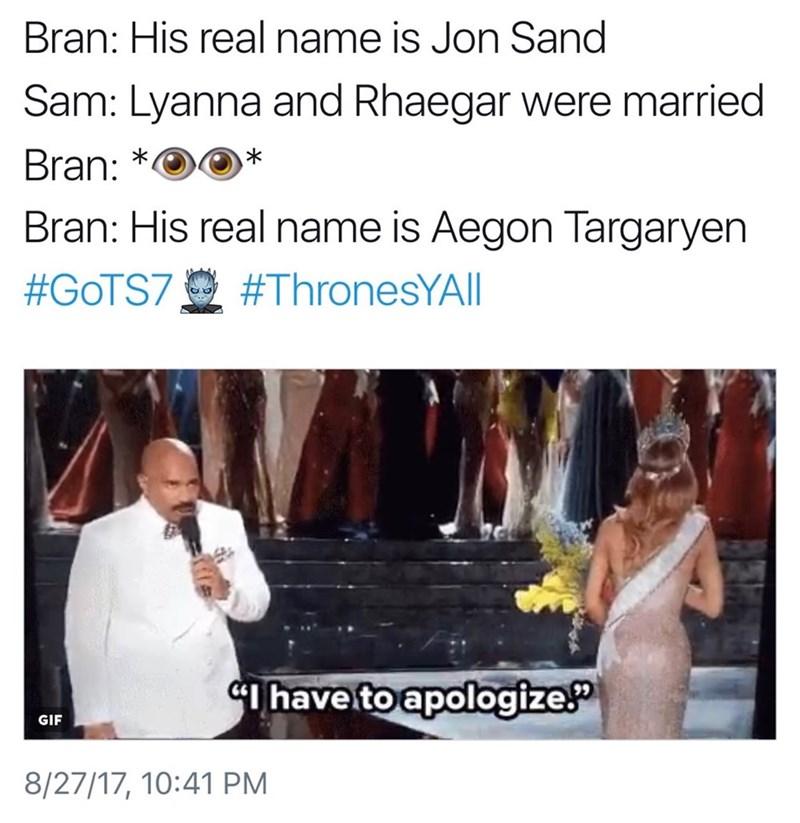 Tweet likening Bran confirming Jon is a Tragaryen in GoT to the Miss Universe accidental crowning